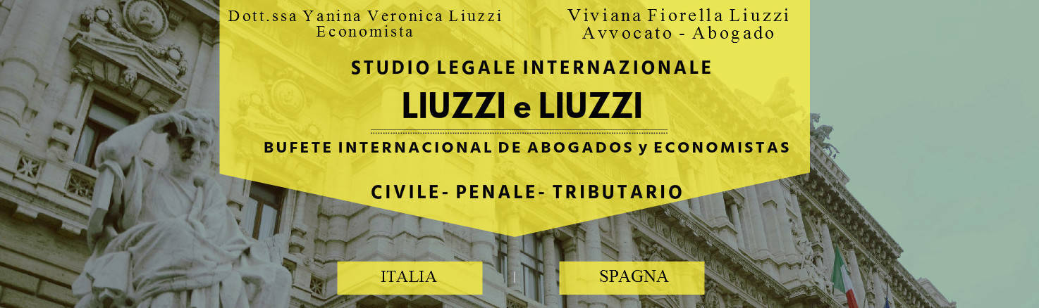 LIUZZI e LIUZZI International law firm- lawyers, solicitors, barristers and chartered accountants in Italy and Spain